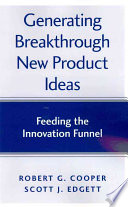 Generating Breakthrough New Product Ideas