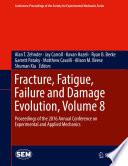 Fracture  Fatigue  Failure and Damage Evolution  Volume 8