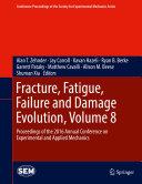 Fracture, Fatigue, Failure and Damage Evolution, Volume 8 [Pdf/ePub] eBook