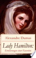 Lady Hamilton: Erinnerungen einer Favoritin
