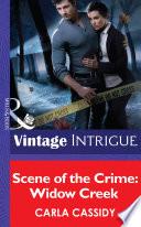 Scene of the Crime  Widow Creek  Mills   Boon Intrigue  Book