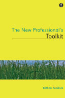 The New Professional s Toolkit