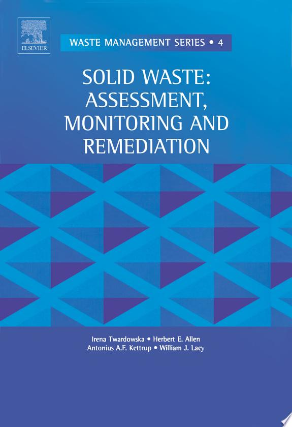 Solid Waste: Assessment, Monitoring