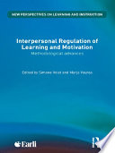 Interpersonal Regulation of Learning and Motivation