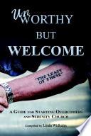 Unworthy but Welcome Book