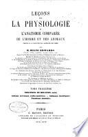 Leçons sur la physiologie et l'anatomie comparée de l'homme et des animaux