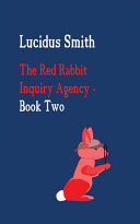 The Red Rabbit Inquiry Agency - Book Two Pdf/ePub eBook