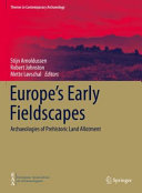 Europe s Early Fieldscapes