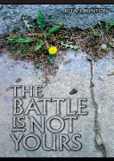 The Battle is Not Yours Book PDF