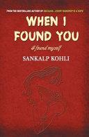 When I Found You    I Found Myself