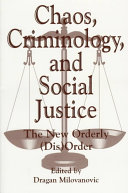Chaos, Criminology, and Social Justice