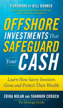 Offshore Investments that Safeguard Your Cash: Learn How Savvy Investors Grow and Protect Their Wealth [Pdf/ePub] eBook