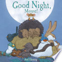 Good Night  Mouse
