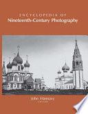 """""""Encyclopedia of Nineteenth-Century Photography"""" by John Hannavy"""