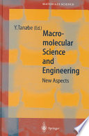 Macromolecular Science and Engineering