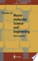 Macromolecular Science and Engineering Book