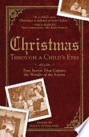 Christmas Through A Child S Eyes