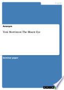 Toni Morrisson  The Bluest Eye