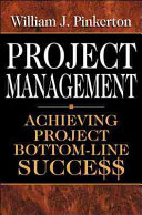 Project Management   Achieving Project Bottom Line Succe