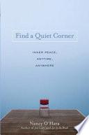 Find a Quiet Corner