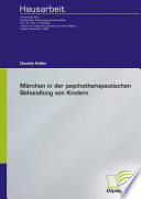 """M""""rchen in der psychotherapeutischen Behandlung von Kindern"""