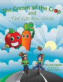 The Cream of the Crop and the Garden Shop Book