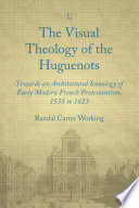 Visual Theology of the Huguenots Book