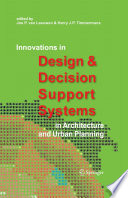 Innovations in Design   Decision Support Systems in Architecture and Urban Planning Book