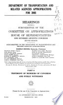 Department of Transportation and Related Agencies Appropriations for 2003: Testimony of members of Congress and public witnesses