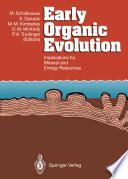 Early Organic Evolution