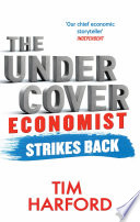 The Undercover Economist Strikes Back Book