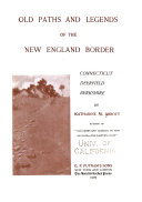 Old Paths And Legends Of The New England Border