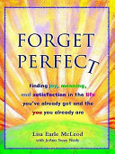 Forget Perfect
