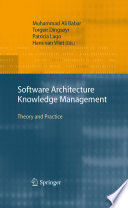 Software Architecture Knowledge Management: Theory and
