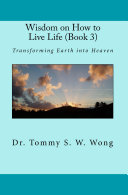 Wisdom on How to Live Life  Book 3
