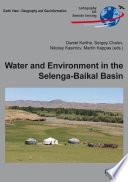 Water and Environment in the Selenga Baikal Basin