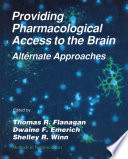 Providing Pharmacological Access to the Brain Book