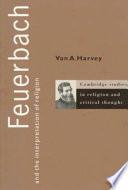 Feuerbach and the Interpretation of Religion