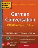 Practice Makes Perfect German Conversation Premium Second Edition Book