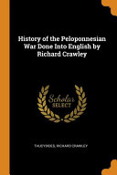 History of the Peloponnesian War Done Into English by Richard Crawley Book PDF