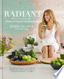 """Radiant Eat Your Way to Healthy Skin"" by Hanna Sillitoe"