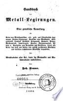 Handbuch der Metall-Legirungen