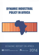 Dynamic Industrial Policy in Africa