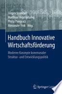 Handbuch Innovative Wirtschaftsförderung