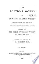 The Poetical Works Of John And Charles Wesley Hymns On God S Everlasting Love First And Second Series Elegy On The Death Of Robert Jones