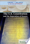 The U S  Constitution and the Separation of Powers Book