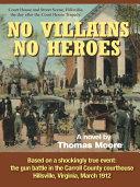 NO VILLAINS, NO HEROES Book