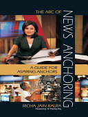 The ABC of News Anchoring ebook