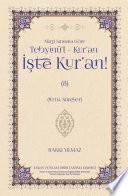 NÜZUL SIRASINA GÖRE Tebyînü'l Kur'an İŞTE KUR'AN 8. Cilt