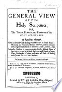 The General View of the Holy Scriptures; Or, the Times, Places, and Persons of the Holy Scriptures. ... Second Edition, Revised and ... Inlarged. Few MS. Notes